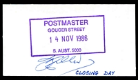 Lot 1677:Gouger Street (1): - violet rectangle 'POSTMASTER/GOUGER STREET/14NOV1986/S.AUST. 5000' (Closing Day) on reverse of APO Business Card, signed by Postmaster.  PO 10/2/1958; closed 14/11/1986.