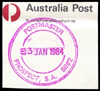 Lot 2178:Prospect (2): - magenta triple-circle 'POSTMASTER/3JAN1984/PROSPECT, S.A. 5082' on piece. [Unrecorded]  Renamed from Nailsworth PO c.-/12/1874; LPO 10/11/1997.