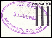 Lot 1596:Broadbeach: - violet double-oval 'POST OFFICE/31JUL1985/BROADBEACH, Q .4218' on piece. [Rated 2R]  PO 1/4/1941.