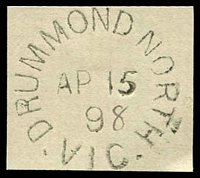 "Lot 2561:Drummond North: - WWW #10 unframed 'DRUMMOND NORTH/AP15/9""8""/VIC' (manuscript year - ERD) on piece. [Rated 4R - the first offered by us.]  PO 1/4/1885; closed 30/4/1956."