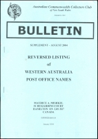 Lot 3133:2004 Reversed listing of Western Australia Post Office Names, August 2004 Supplement (26 pages) of the Bulletin, published by ACCC of NSW.