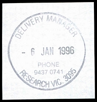 Lot 2922:Research Delivery Centre: - WWW #110 35mm 'DELIVERY MANAGER/6JAN1996/PHONE/9437 0741/RESEARCH VIC. 3095' (date error for 6JAN1997) on piece.  DC 8/7/1996.