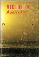 Lot 2135:'Victoria Australia - a concise outline of the history wealth and development of the state Frank S Greenop et al, pub 1968, 96pp hardback with d/j.