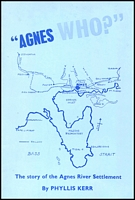 Lot 2137:Agnes: - 'Agnes Who?' by Phyllis Kerr, pub in 1981, 52pp softback, a few photos.  RO 28/12/1915; PO c.1924; closed 31/8/1960.