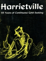 Lot 2519:Harrietville: - 'Harrietville 115 Years of Continuous Gold Seeking' by Edith H Hoy, pub in 1974, 36pp softback. A range of photos.  PO 5/7/1865; LPO 9/9/1994.